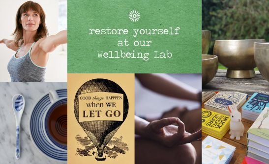 Restore yourself at our Wellbeing Lab