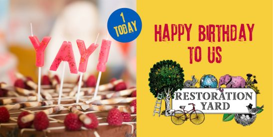 Happy Birthday to Restoration Yard