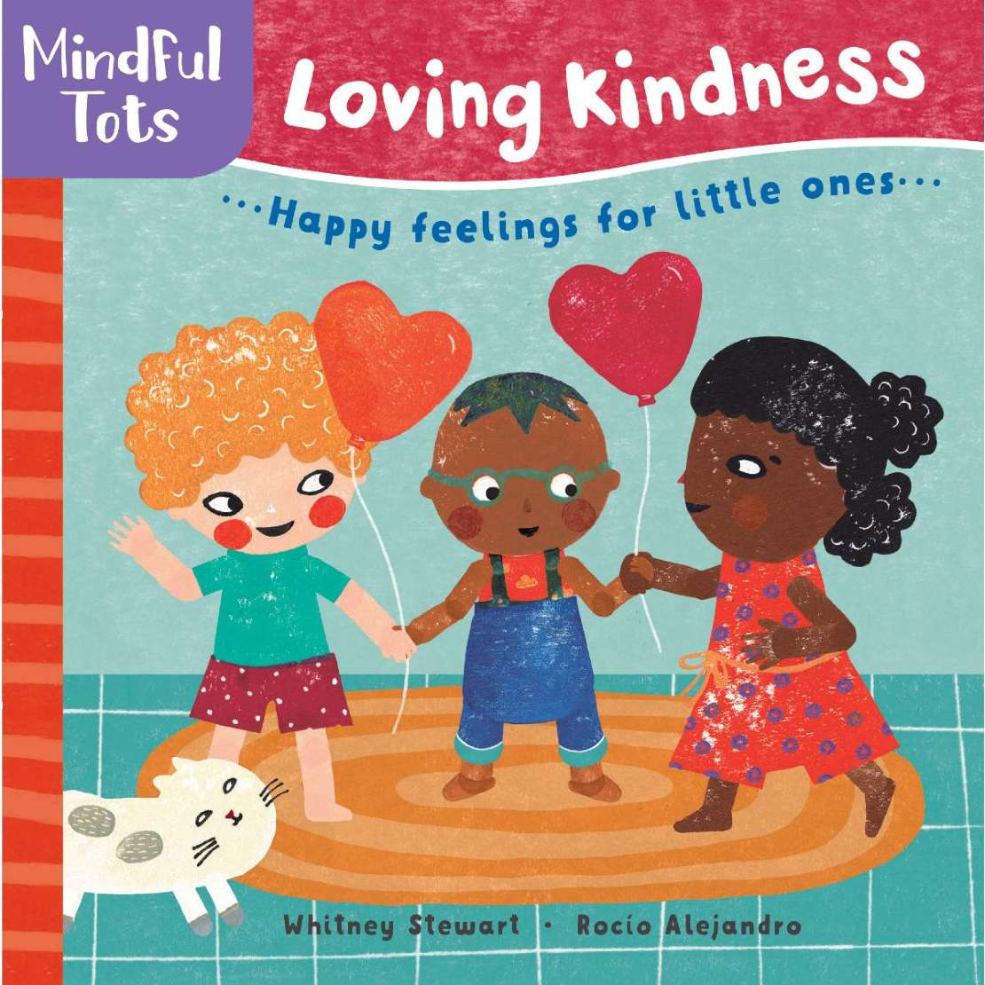 Mindful Tots: Loving Kindness book starts small children on their mindfulness journey from a young age